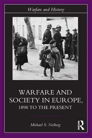 Warfare and Society in Europe imagine