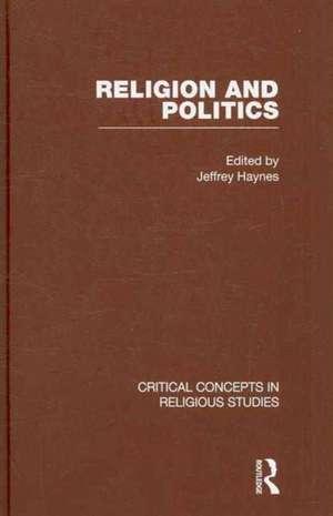 Religion and Politics 4v de Jeffrey Haynes