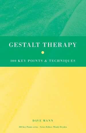 Gestalt Therapy de Dave Mann