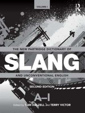 The New Partridge Dictionary of Slang and Unconventional English 2 Volume Set imagine