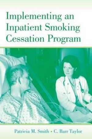 Implementing an Inpatient Smoking Cessation Program