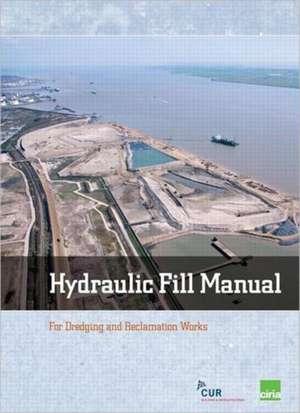 Hydraulic Fill Manual de Hoff, Jan Van 't