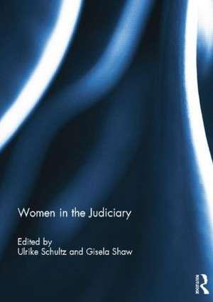 Women in the Judiciary de Ulrike Schultz
