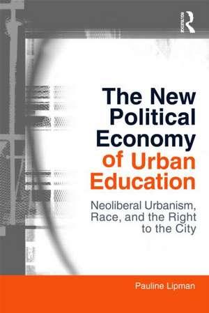 The New Political Economy of Urban Education imagine