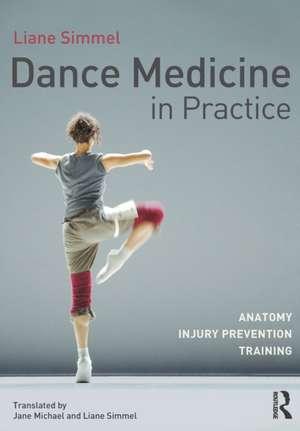 Dance Medicine in Practice