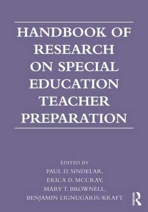 Handbook of Research on Special Education Teacher Preparation de Paul T. Sindelar