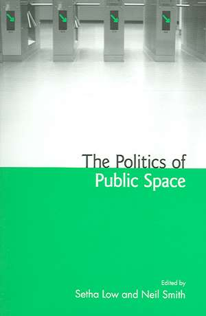The Politics of Public Space