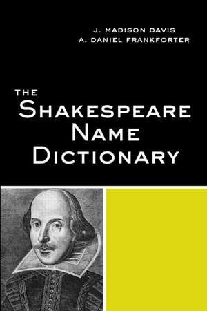 Davis, J: The Shakespeare Name Dictionary de J. Madison Davis