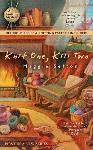 Knit One, Kill Two de Maggie Sefton