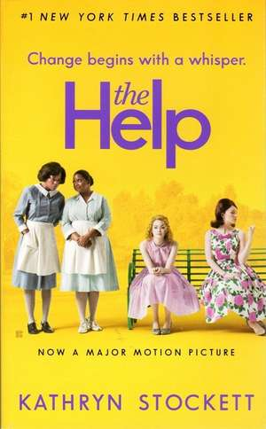 The Help. Movie Tie-In de Kathryn Stockett