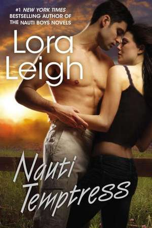 Nauti Temptress de Lora Leigh