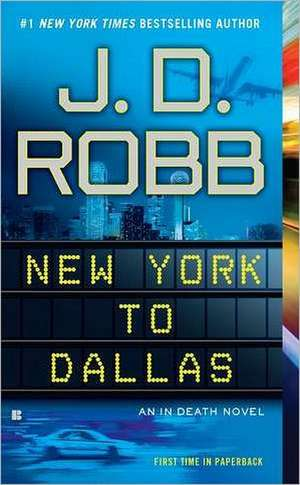 New York to Dallas:  Inside the Miraculous Survival and Dramatic Rescue of the Chilean Miners de J. D. Robb