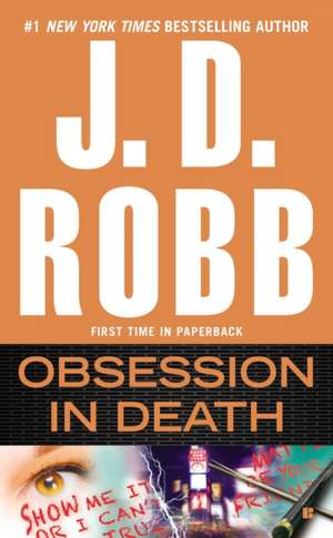 Obsession in Death de J. D. Robb