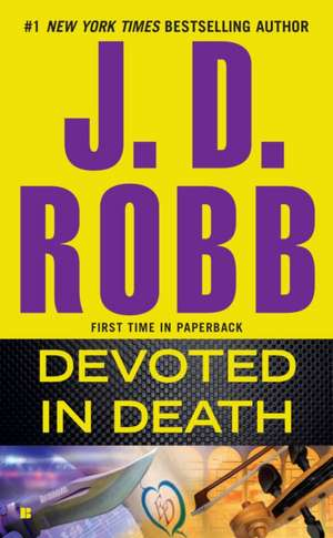 Devoted in Death de J. D. Robb