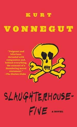 Slaughterhouse-Five:  Or the Children's Crusade, a Duty-Dance with Death de Kurt Vonnegut