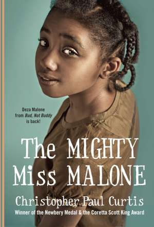 The Mighty Miss Malone de Christopher Paul Curtis