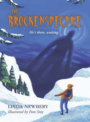 The Brockenspectre de Linda Newbery