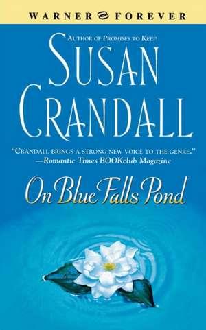 On Blue Falls Pond de Susan Crandall