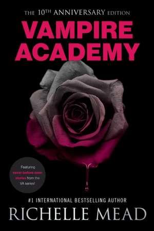 Vampire Academy 10th Anniversary Edition de Richelle Mead