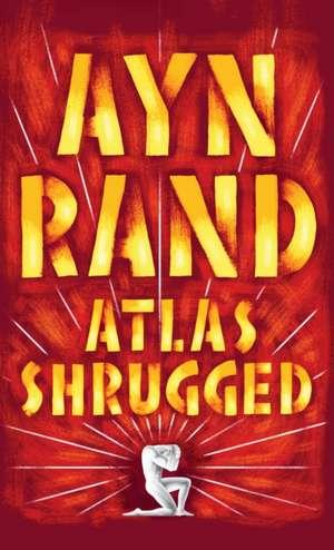 Atlas Shrugged de Ayn Rand