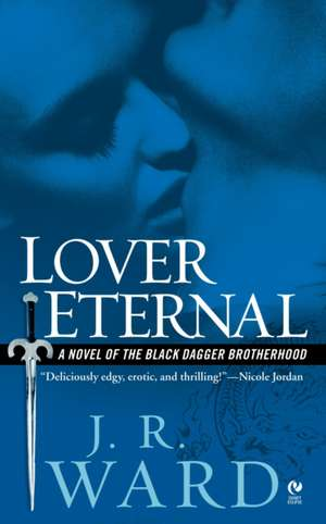 Lover Eternal de J. R. Ward