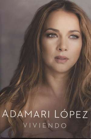 Viviendo de Adamari Lopez