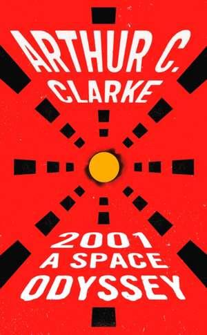 2001:  A Space Odyssey de Arthur C. Clarke