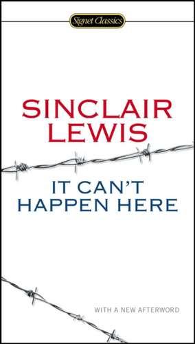 It Can't Happen Here de Sinclair Lewis