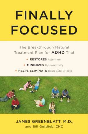 Finally Focused de M.D. Greenblatt, James
