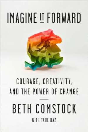 Imagine It Forward de Comstock, Beth
