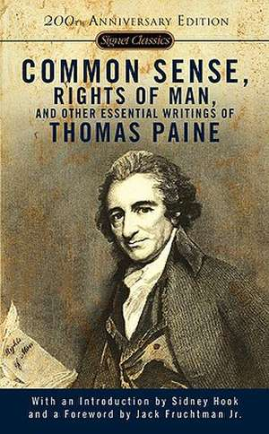 Common Sense, The Rights Of Man And Other Essential Writings de Thomas Paine