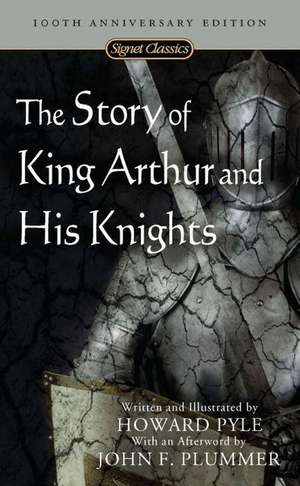 The Story Of King Arthur And His Knights de Howard Pyle