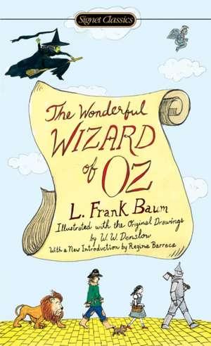 The Wonderful Wizard Of Oz de Frank L Baum
