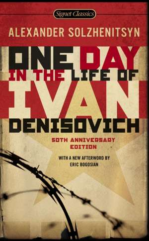 One Day in the Life of Ivan Denisovich de Aleksandr Isaevich Solzhenitsyn