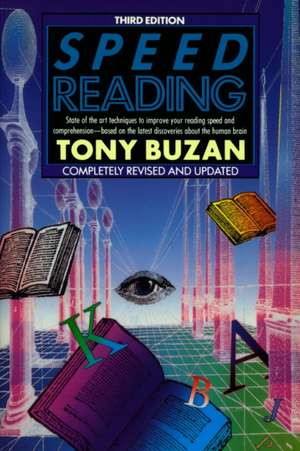 Speed Reading:  Third Edition de Tony Buzan
