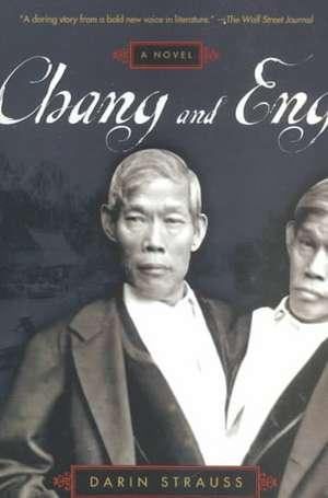 Chang and Eng de Darin Strauss