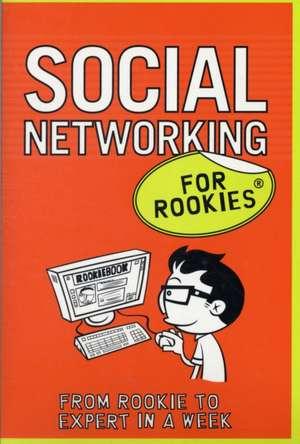 Social Networking for Rookies. [Tina Bettison] de Tina Bettison