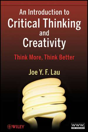An Introduction to Critical Thinking and Creativity