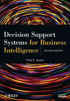 Decision Support Systems for Business Intelligence de Vicki L. Sauter