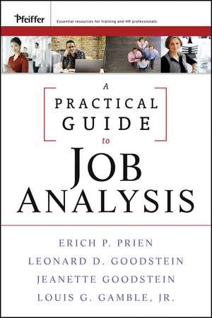 A Practical Guide to Job Analysis de Erich P. Prien
