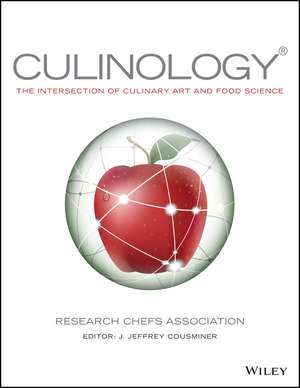 Culinology: The Intersection of Culinary Art and Food Science de Research Chefs Association