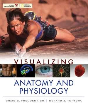 Visualizing Anatomy and Physiology de Craig Freudenrich