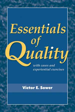 Essentials of Quality with Cases and Experiential Exercises imagine