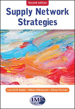 Supply Network Strategies