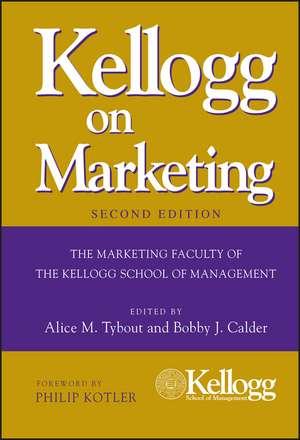 Kellogg on Marketing de Alice M. Tybout