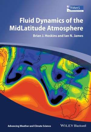 Fluid Dynamics of the Mid–Latitude Atmosphere