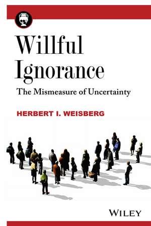 Willful Ignorance