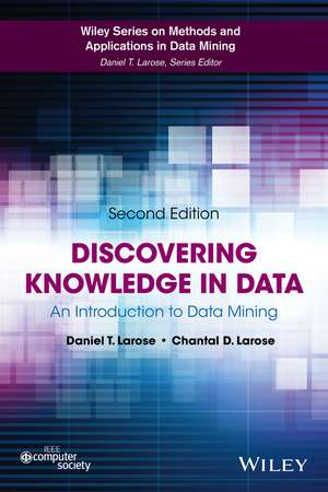 Discovering Knowledge in Data: An Introduction to Data Mining de Daniel T. Larose