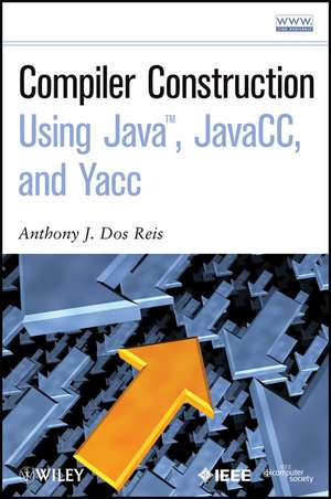 Compiler Construction Using Java, JavaCC, and Yacc imagine