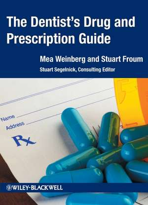 The Dentist′s Drug and Prescription Guide